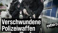 Realer Irrsinn: Waffenklau bei der Polizei | extra 3 | NDR