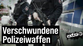 Realer Irrsinn: Waffenklau bei der Polizei