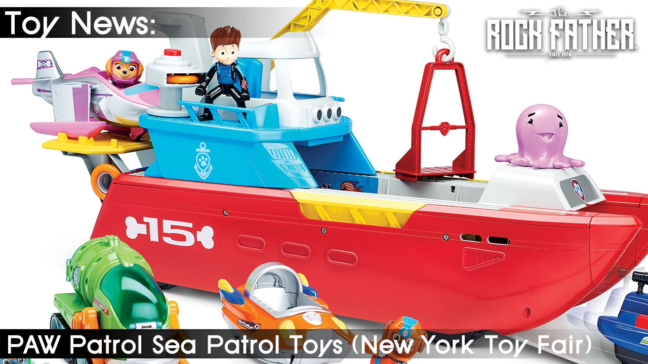 TFNY: Toy Fair First-Look - PAW Patrol Sea Patrol 2017 Toys from Spin Master