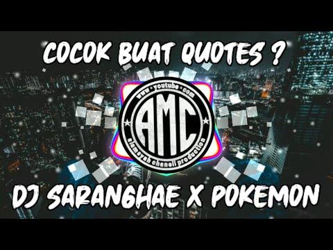 dj-viral-tik-tok-saranghe-x-pokemon-x-c'est-la-vie-x-bahanpui-fungky-night-(aren-masoleh)