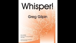 Whisper! (Two-part) - Greg Gilpin