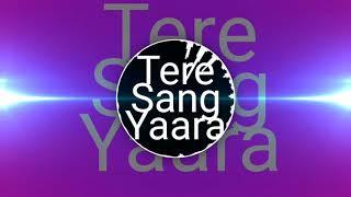 Tere Sang Yaara | Atif Aslam | Ringtone.mp3