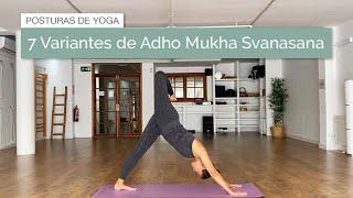 Siete variantes de Adho Mukha Svanasana