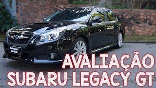 Avaliação Subaru Legacy GT TURBO 2014 - um Sedã MUITO esportivo!