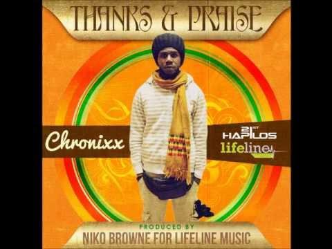 CHRONIXX - THANKS AND PRAISE - SINGLE - LIFELINE MUSIC - 21ST HAPILOS DIGITAL
