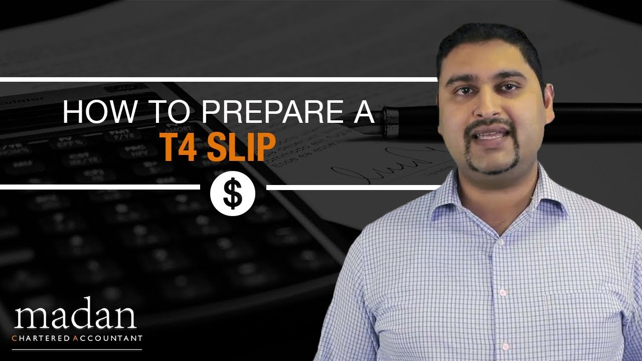 How to Prepare a T4 Slip