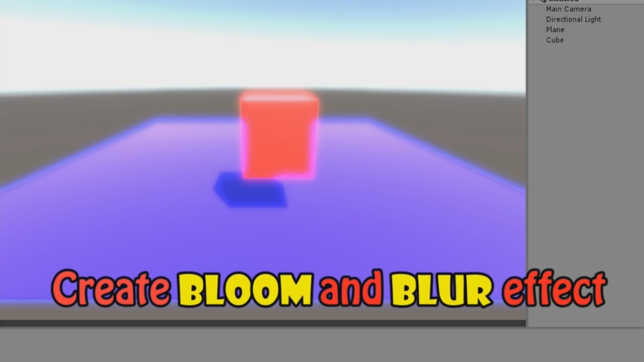 Create Bloom and Blur Effect in Unity 5 Tutorial (No Coding)