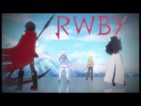 Let's Just Live (RWBY Volume 4 Opening Extended)