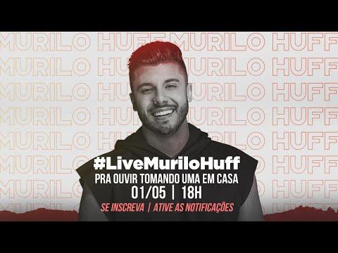 Murilo Huff - Pra Ouvir Tomando Uma Em Casa #LiveMuriloHuff
