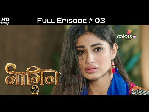 Naagin 2 - Full Episode 3 - With English Subtitles