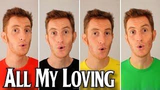 All My Loving (The Beatles) - A Cappella Barbershop Quartet - Julien Neel