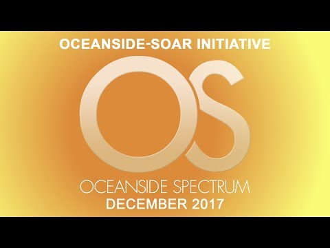 Oceanside Spectrum December 2017 Edition - Oceanside-SOAR Initiative