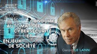 [Gérard Le Lann] Conduite automatisée, cybersecurité et enjeux de société