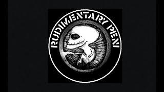 Rudimentary Peni - The E.P.'s Of R.P. (Full Album)