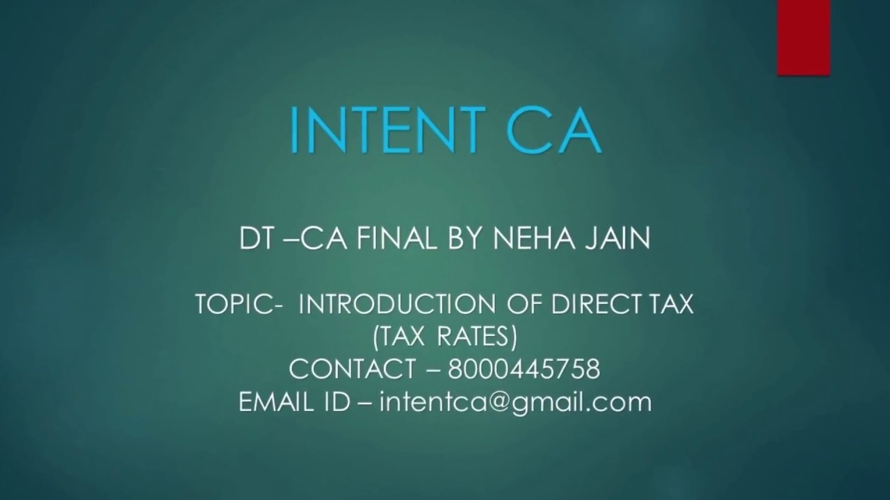 CA FINAL /CA IPCC INCOME TAX MAY 2018/NOV 2018(TAX RATE FOR A Y  2018-19)