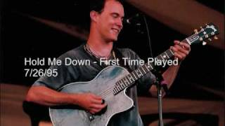 Dave Matthews - Hold Me Down - AUDIO - First Two Performances