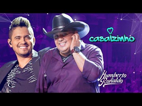 Humberto & Ronaldo - Casalzinho (DVD PLAYLIST)