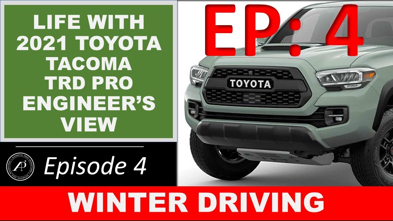 EP 4: Life with Tacoma TRD Pro. Episode 4: Driving in Winter Wonderland