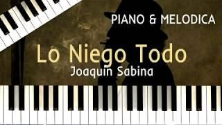 Lo Niego Todo (Joaquín Sabina) (Cover Piano | Partituras | J. M. Quintana Cámara)