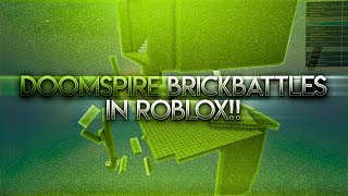 DOOMSPIRE BRICKBATTLES IN ROBLOX!! (BEST 2008 GAME?!)