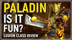 The Paladin - Legion Class Review: Is It Fun? [Retribution, Holy & Protection]