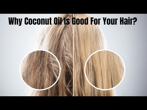 Why Coconut Oil Is Good For Your Hair? | Healthy Living Tips