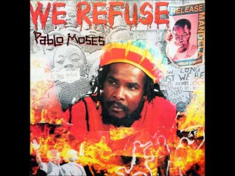 Pablo Moses - We Refuse (Full Album)