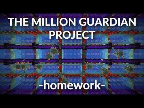 The Million Guardian Project. Homework. Minecraft Survival 1.12