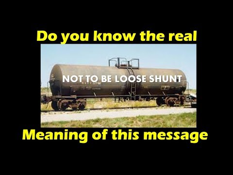 'Not To Be Loose Shunt', What Does That Mean? Why It Is Written On The Train Tankers?