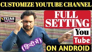 How to customize youtube channel hindi | youtube channel full setting in Hindi | yt channel layout