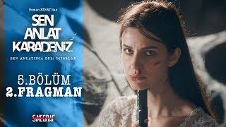 Sen Anlat Karadeniz - 5.Bölüm 2.Fragman