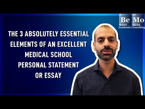 The 3 Absolutely Essential Elements Of An Excellent Medical School Personal Statement Or Essay