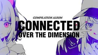 CONNECTED OVER THE DIMENSION COMPILATION CD XFD