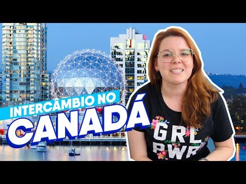Intercâmbio No Canadá | Estudar Fora
