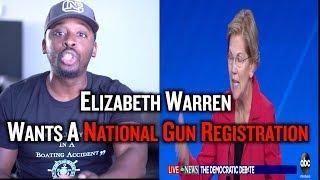 Elizabeth Warren  Wants A National Gun Registration