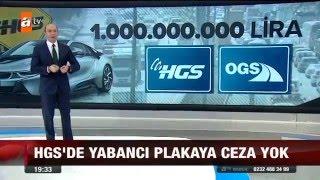 Yabancı Plakaya Ceza Yok - ATV / 21.01.2016