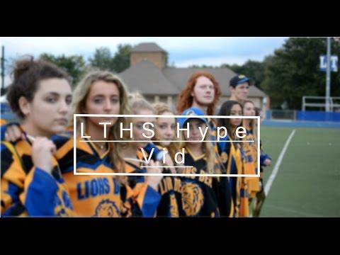 LTHS Hype Video // 2016