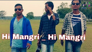 Hi Mangri Hi Mangri New Nagpuri Rap Song 2018 // Cover Video Song // Comedy Dance
