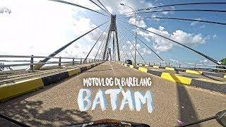MOTOVLOG KE BARELANG DAN KAMPUNG VIETNAM BATAM Mp3