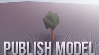 Roblox Tutorial - How To Publish Your Model