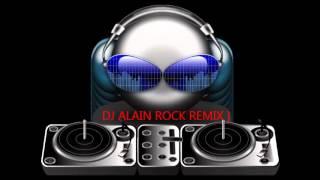 Dj Alain Rock Remix 2014