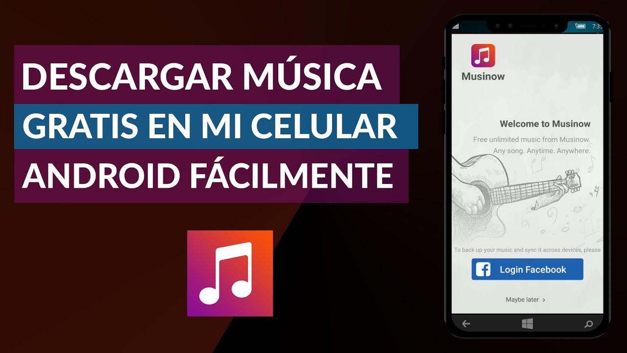 Cómo Descargar Música Gratis en mi Celular Android