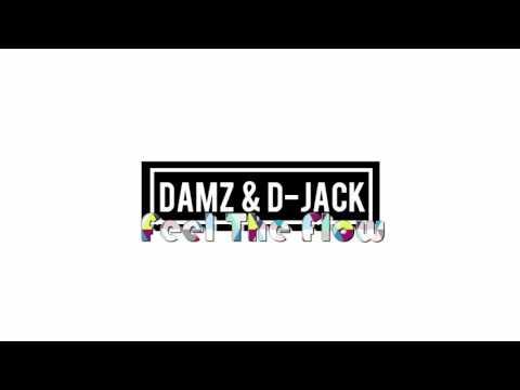 Damz & D-Jack - Feel The Flow