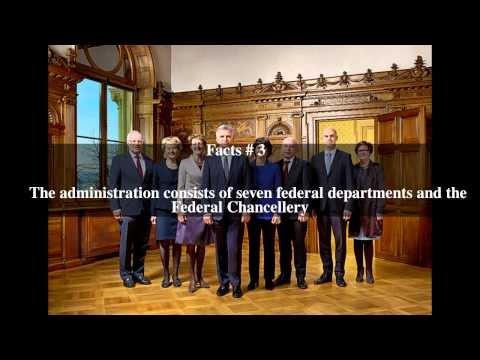 Federal administration of Switzerland Top # 5 Facts