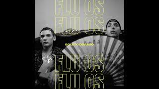 FLU OS - Boleto Dorado (Videoclip Oficial)