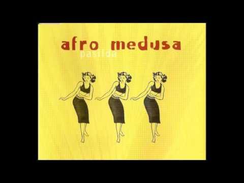 Afro Medusa - Pasilda (Original 12 Mix)