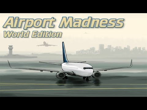 Download Airport Madness - World Edition - #132 - 1001 Games