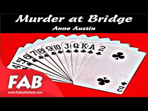 Murder at Bridge Full Audiobook by Anne AUSTIN by Detective Fiction