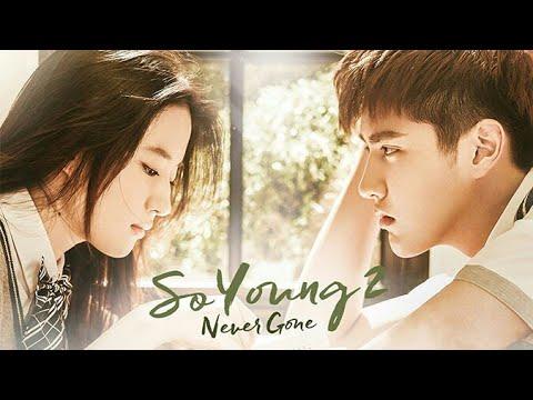 Download Drama China Paling Baper - So Young 2 (Sub Indo)   Full Movie HD
