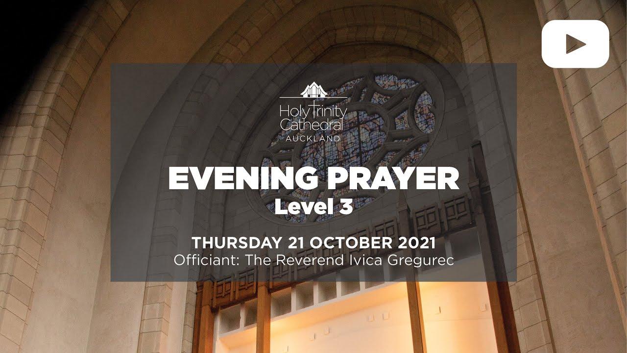 Evening Prayer - Thursday 21 October 2021